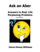 Ask an Aber: Answers to Real Life, Perplexing Problems