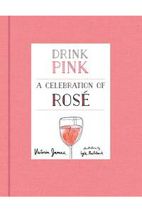 DrinkPinkACelebrationofRose