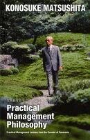 (英文版)実践経営哲学 Practical Management Philosophy
