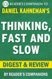 Thinking,FastandSlow:byDanielKahneman|Digest&Review