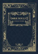 DARK SOULS II DESIGN WORKS