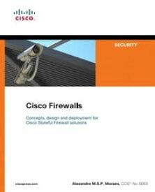 Cisco Firewalls【電子書籍】[ Alexandre Moraes ]