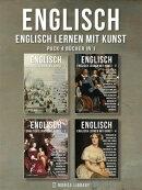 Pack 4 Bücher in 1 - Englisch - Englisch Lernen Mit Kunst