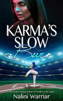 Karma's Slow Burn