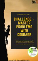 Challenge - Master Problems with Courage