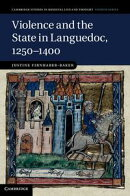 Violence and the State in Languedoc, 1250?1400