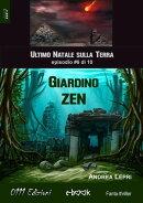 Giardino Zen - L'ultimo Natale sulla Terra ep. #6 di 10