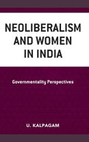 Neoliberalism and Women in India