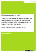 Tradições discursivas da mídia impressa no português brasileiro: gênese, formação e transformação d…