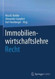 Immobilienwirtschaftslehre - Recht【電子書籍】