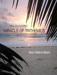 Miracle of Trithemius【電子書籍】[ Max Delano Beers ]