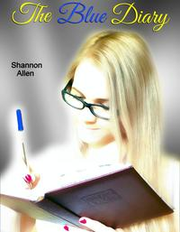 The Blue Diary【電子書籍】[ Shannon Allen ]