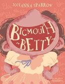 Bigmouth Betty