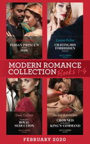 Modern Romance February 2020 Books 1-4: Indian Prince's Hidden Son / Craving His Forbidden Innocent / Cinderella's Royal Seduction / Crowned at the Desert King's Command (Mills & Boon e-Book Collections)