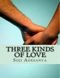 Three Kinds of Love【電子書籍】[ Soji Adesanya ]