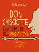 Don Chisciotte. Leadership della quasi-vittoria