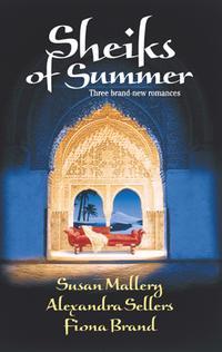 Sheikhs of SummerThe Sheik's Virgin\Sheik on Ice\Kismet【電子書籍】[ Susan Mallery ]