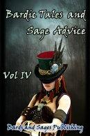 Bardic Tales and Sage Advice (Volume IV)