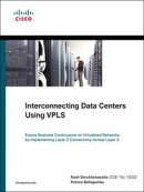 Interconnecting Data Centers Using VPLS (Ensure Business Continuance on Virtualized Networks by Implementing…