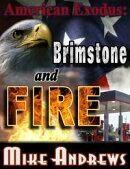 American Exodus: Brimstone and Fire