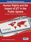 Human Rights and the Impact of ICT in the Public Sphere
