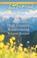 High Country Homecoming (Mills & Boon Love Inspired) (Rocky Mountain Ranch, Book 2)