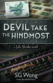 Devil Take The HindmostA Lola Starke Novel【電子書籍】[ S.G. Wong ]