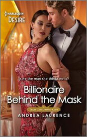 Billionaire Behind the Mask【電子書籍】[ Andrea Laurence ]