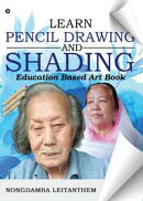 LEARN PENCIL DRAWING & SHADING