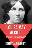 Essential Novelists - Louisa May Alcott
