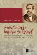 Louis Couty e o império do Brasil