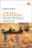 Israel, Diaspora, and the Routes of National Belonging, Second Edition