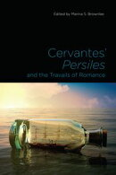 Cervantes' Persiles and the Travails of Romance