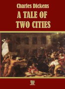 A Tale of Two Cities (Special Illustrated Edition)