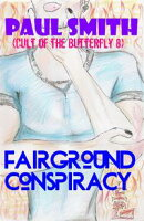 Fairground Conspiracy (Cult of the Butterfly 8)