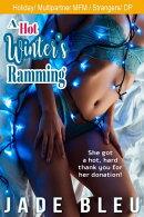 A Hot Winter's Ramming