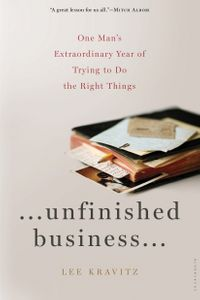UnfinishedBusinessOneMan'sExtraordinaryYearofTryingtoDotheRightThings
