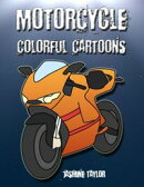 Motorcycle Colorful Cartoons