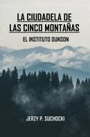 La Ciudadela de las Cinco Montañas