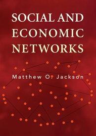 Social and Economic Networks【電子書籍】[ Matthew O. Jackson ]