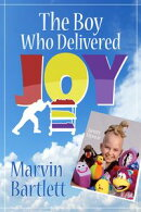 The Boy Who Delivered Joy