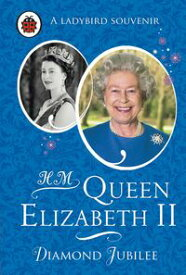HM Queen Elizabeth II: Diamond Jubilee【電子書籍】[ Penguin Random House Children's UK ]