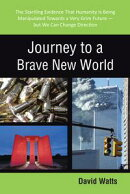 Journey to a Brave New World