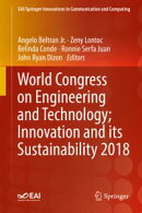 World Congress on Engineering and Technology; Innovation and its Sustainability 2018