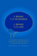 A Brain for Business ? A Brain for Life