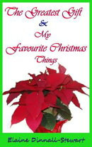 The Greatest Gift, My Favorite Christmas Things & That Certain Christmas Feeling