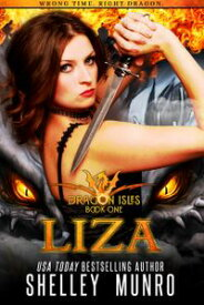 LizaA Paranormal Time Travel Shifter Romance【電子書籍】[ Shelley Munro ]