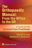 The Orthopaedic Manual: From the Office to the OR