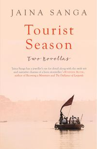 Tourist SeasonTwo Novellas【電子書籍】[ Jaina Sanga ]