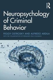 Neuropsychology of Criminal Behavior【電子書籍】